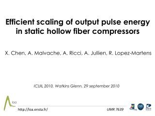 Efficient scaling of output pulse energy in static hollow fiber compressors