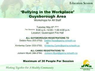 'Bullying in the Workplace' Guysborough Area Workshops for All Staff