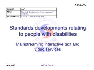 Standards developments relating to people with disabilities