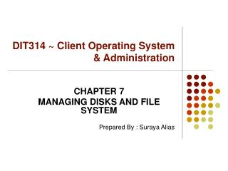 DIT314 ~ Client Operating System & Administration