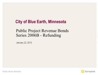 Public Project Revenue Bonds Series 2006B - Refunding