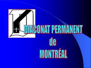 DIACONAT PERMANENT de  MONTRÉAL