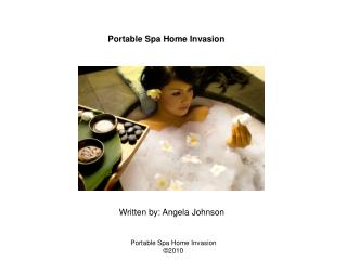 Portable Spa Home Invasion