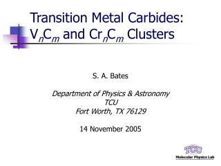 Transition Metal Carbides: V n C m  and Cr n C m  Clusters