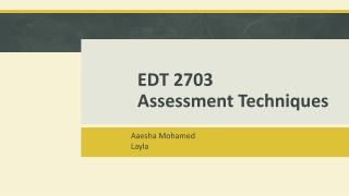 EDT 2703 Assessment Techniques