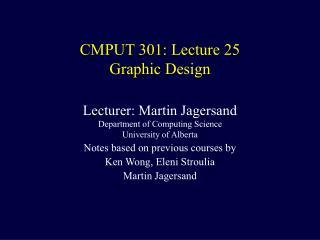 CMPUT 301: Lecture 25 Graphic Design