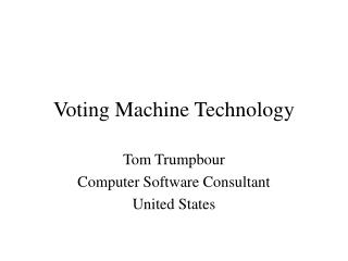 Voting Machine Technology