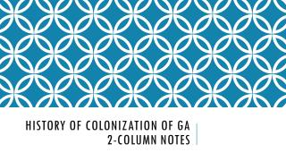 History of Colonization of Ga 2-Column Notes