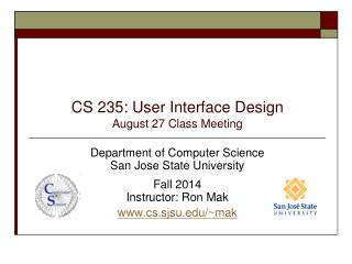 CS  235: User Interface Design August  27  Class Meeting