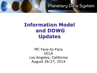 Information Model  and DDWG Updates