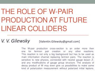 The role of W-pair production at future linear colliders