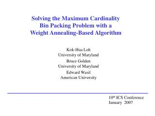 Solving the Maximum Cardinality  Bin Packing Problem with a  Weight Annealing-Based Algorithm