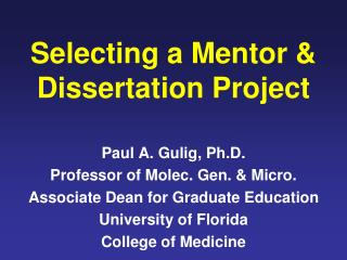 Selecting a Mentor & Dissertation Project