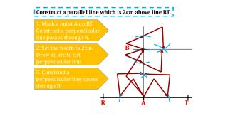 Construct a parallel line which is 2cm above line RT.