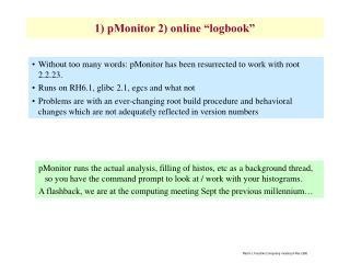 "1) pMonitor 2) online ""logbook"""
