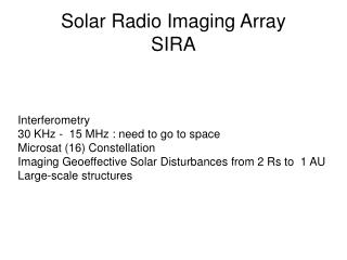 Solar Radio Imaging Array SIRA