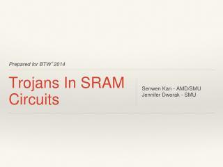 Trojans In SRAM Circuits
