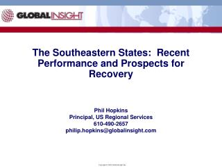 The Southeastern States:  Recent Performance and Prospects for Recovery