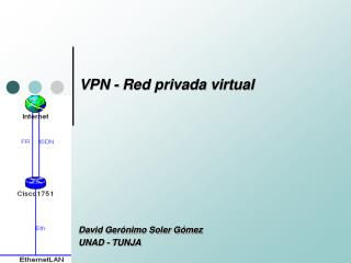 VPN - Red privada virtual