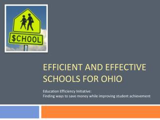 Efficient and effective schools for ohio