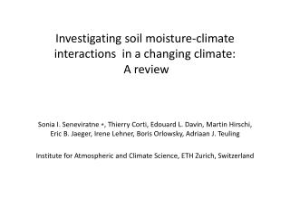 Investigating soil moisture-climate  interactions  in a changing climate:  A review
