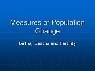 Measures of Population Change