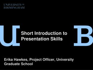 Short Introduction to Presentation Skills