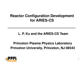 Reactor Configuration Development for ARIES-CS