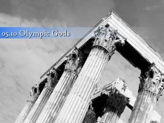05.10 Olympic Gods