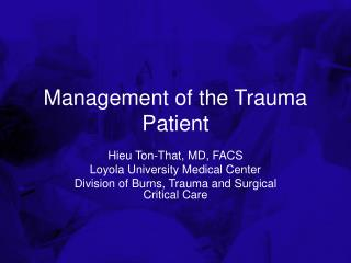 Management of the Trauma Patient