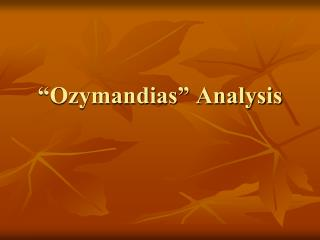 """Ozymandias"" Analysis"