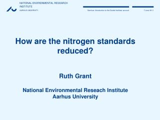 How are the nitrogen standards  reduced? Ruth Grant