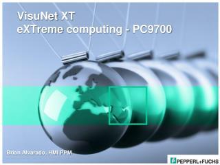 VisuNet  XT  eXTreme  computing - PC9700