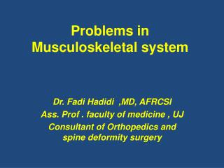 Problems in Musculoskeletal system