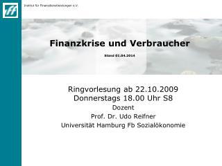 Finanzkrise und Verbraucher Stand 23.07.2012