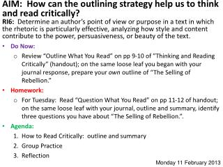 AIM:  How can the outlining strategy help us to think and read critically?