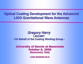 Optical Coating Development for the Advanced LIGO Gravitational Wave Antennas