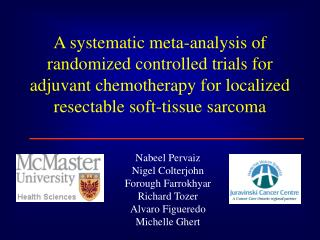 A systematic meta-analysis of randomized controlled trials for adjuvant chemotherapy for localized resectable soft-tissu