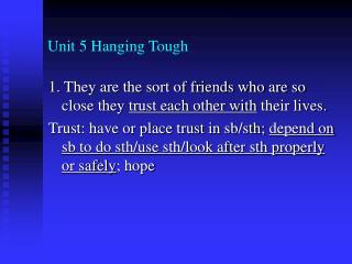 Unit 5 Hanging Tough