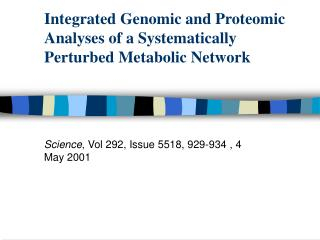 Integrated Genomic and Proteomic Analyses of a Systematically Perturbed Metabolic Network