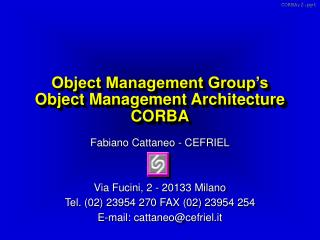Object Management Group's Object Management Architecture CORBA