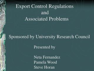 Export Control Regulations 		     and        Associated Problems