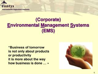 (Corporate)  E nvironmental  M anagement  S ystems (EMS)