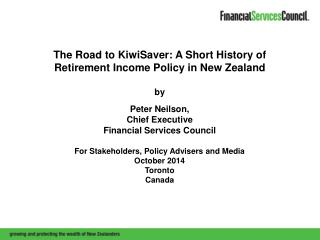 The Road to KiwiSaver: A Short History of Retirement Income Policy in New Zealand by