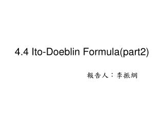 4.4 Ito-Doeblin Formulapart2