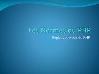 Les Normes du PHP