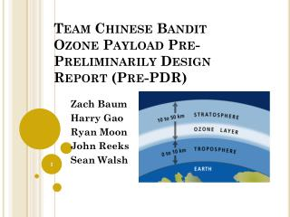 Team Chinese Bandit Ozone Payload Pre-Preliminarily Design Report (Pre-PDR )