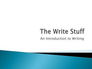 The Write Stuff