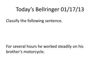Today's  Bellringer  01/17/13