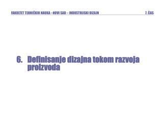 Definisanje dizajna tokom razvoja  proizvoda